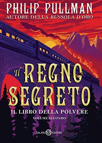 Il Regno segreto: Il libro della Polvere #2