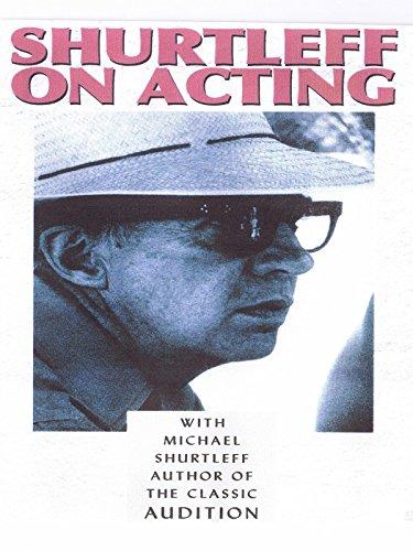 Shurtleff On Acting