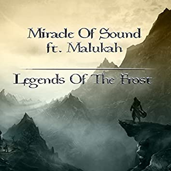 Legends of the Frost (feat. Malukah)