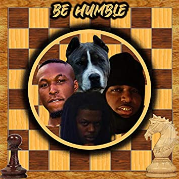 Be Humble (feat. Frn Red Rover & Rod Base)