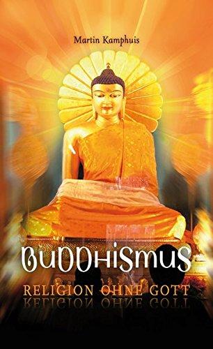 Buddhismus – Religion ohne Gott