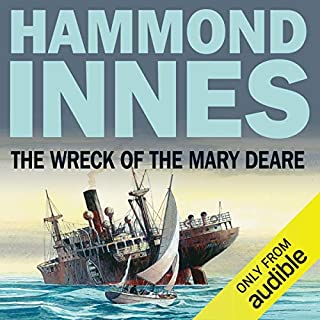The Wreck of the Mary Deare                   By:                                                                                                                                 Hammond Innes                               Narrated by:                                                                                                                                 Bill Wallis                      Length: 9 hrs and 8 mins     70 ratings     Overall 4.4
