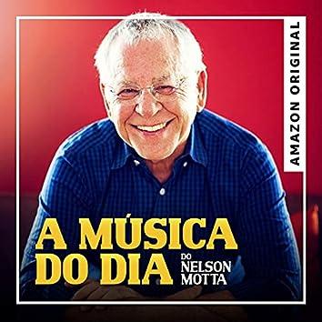 Nelson Motta: a música do dia