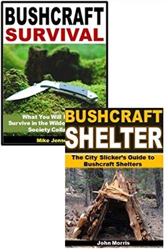 Bushcraft Survival 2-Box Set: Bushcraft Survival, Bushcraft Shelter (English Edition)