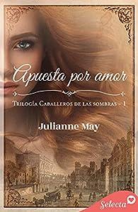 Apuesta por amor par Julianne May
