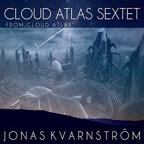 Cloud Atlas - Sextet (From