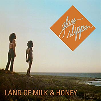 Land of Milk & Honey