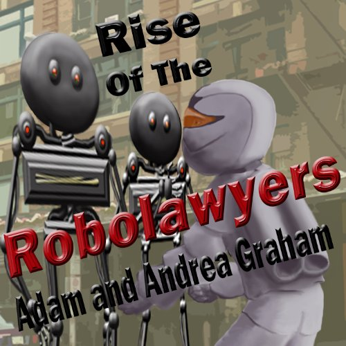 Rise of the Robolawyers audiobook cover art