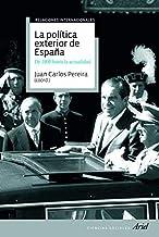 La política exterior de España by JUAN CARLOS PEREIRA CASTAÑARES (2010-10-28)