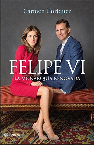 Felipe VI. La Monarquía renovada eBook: Enríquez, Carmen: Amazon.es: Tienda Kindle