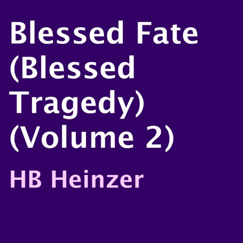 Blessed Fate audiobook cover art