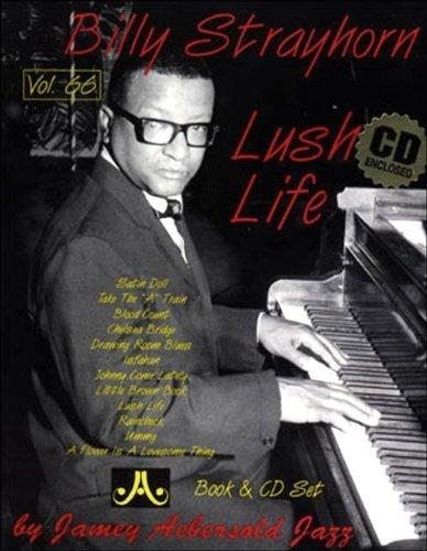 Vol. 66, Billy Strayhorn: Lush Life (Book & CD Set) by Jamey...