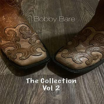 Bobby Bare The Collection, Vol. 2
