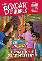 The Day of the Dead Mystery (Boxcar Children)