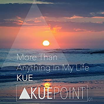 More Than Anything In My Life (Original Mix)
