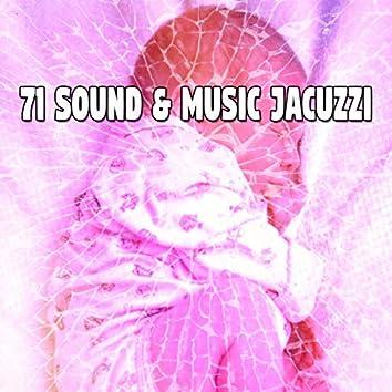 71 Sound & Music Jacuzzi
