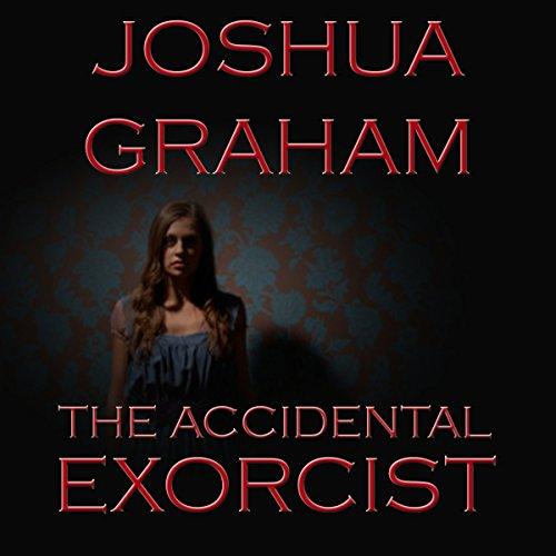 The Accidental Exorcist cover art