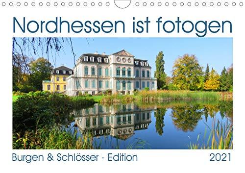 Nordhessen ist fotogen - Burgen&Schlösser - Edition (Wandkalender 2021 DIN A4 quer)