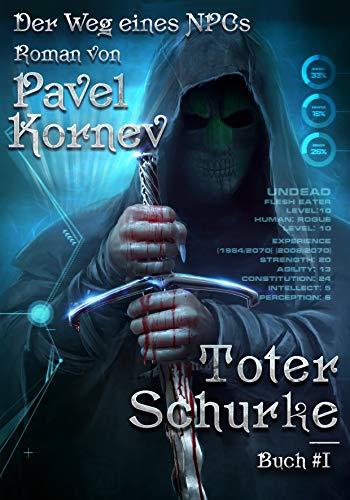 Toter Schurke (Der Weg eines NPCs Buch Nr. 1) LitRPG-serie