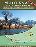 Montana s Best Fishing Waters