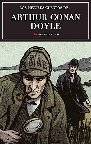 Los mejores cuentos de Arthur Conan Doyle: Selección de cuentos (Los mejores cuentos de… nº 5)