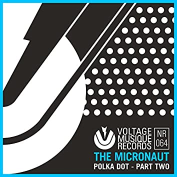 Polka Dot, Part Two