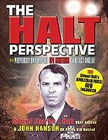 The Halt Perspective