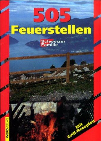 505 Feuerstellen der 'Schweizer Familie'