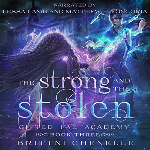 The Strong & the Stolen Audiobook By Brittni Chenelle cover art