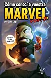 Cómo conocí a vuestra Marvel - Volumen 2