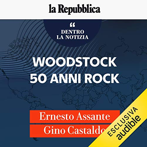 Woodstock, 50 anni rock audiobook cover art