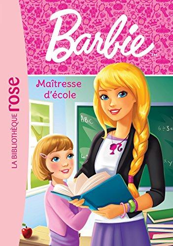 Barbie - Métiers 01 - Maîtresse d'école (Ma Première Bibliothèque Rose)