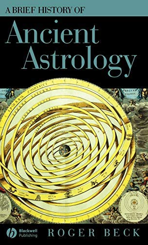 A Brief History of Ancient Astrology (Wiley Brief Histories of the Ancient World Book 1) (English Edition)