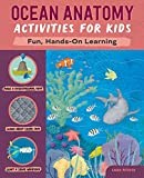 Ocean Anatomy Activities for Kids: Fun, Hands-On Learning (Nature/Farm/Food Anatomy)