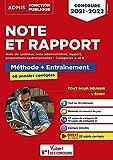 Note et Rapport - Méthode et entraînement intensif - 40 annales corrigées - Catégories A et B - Concours 2021-2022 (2021)