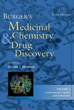 Burger′s Medicinal Chemistry and Drug Discovery: Cardiovascular Agents and Endocrines: v. 3