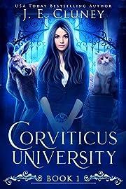 Corviticus University: A Reverse Harem Paranormal Romance