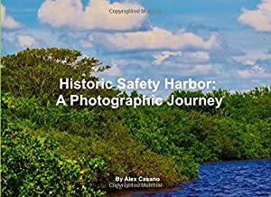 Historic Safety Harbor: A Photographic Journey