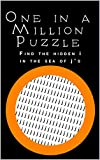 One in a Million Puzzle: Find the i in the j's (English Edition)