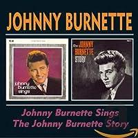 JOHNNY BURNETTE SINGS / THE JOHNNY BURNETTE STORY