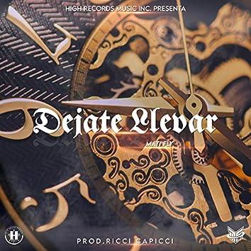 Dejate Llevar (feat. Ricci Capicci)