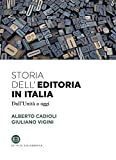 Storia dell'editoria in Italia. Dall'Unità a oggi