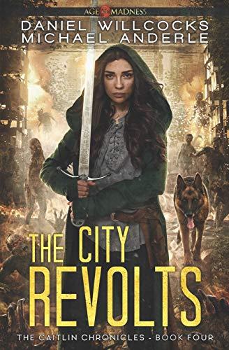 The City Revolts