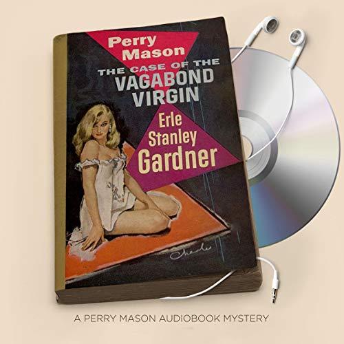 The Case of the Vagabond Virgin Audiobook By Erle Stanley Gardner cover art
