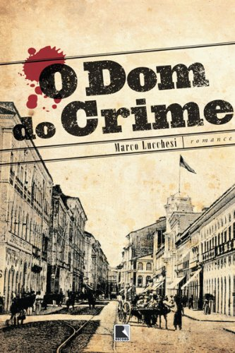 O dom do crime (Portuguese Edition)