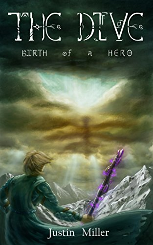 The Dive: Birth of a Hero