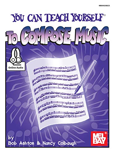 You Can Teach Yourself to Compose Music (English Edition)