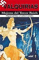 Valquirias: Mujeres del tercer Reich