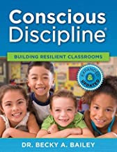 Conscious Discipline Building Resilient Classrooms Expanded & Updated Edition