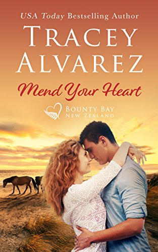 Mend Your Heart: A Small Town Romance (Bounty Bay Book 4)